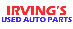 Irving's Used Auto Parts